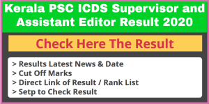 Kerala PSC ICDS Supervisor and Assistant Editor Result 2020