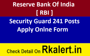 RBI Security Guard Vacancy Online Form 2021