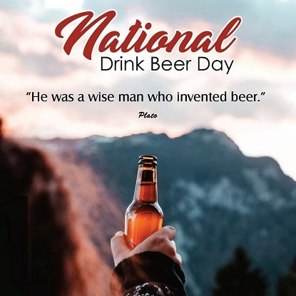 National Beer Lovers Day 2021 images National Beer Day Meme images Photo