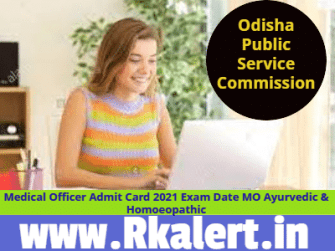 OPSC Medical Officer Admit Card 2021 Exam Date