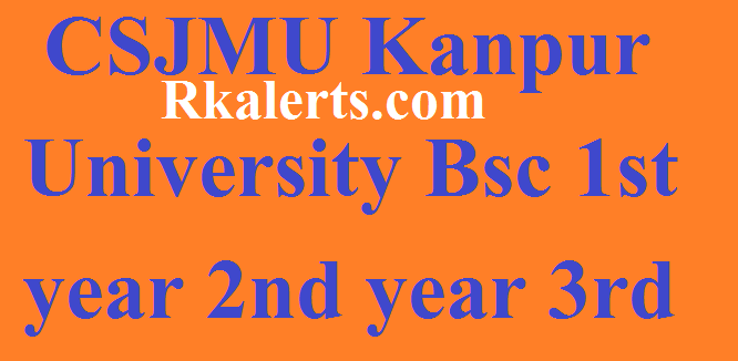 CSJMU Kanpur University Bsc 1st year 2nd year 3rd year Exam Result 2020
