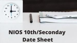 NIOS 10th Date Sheet 2021
