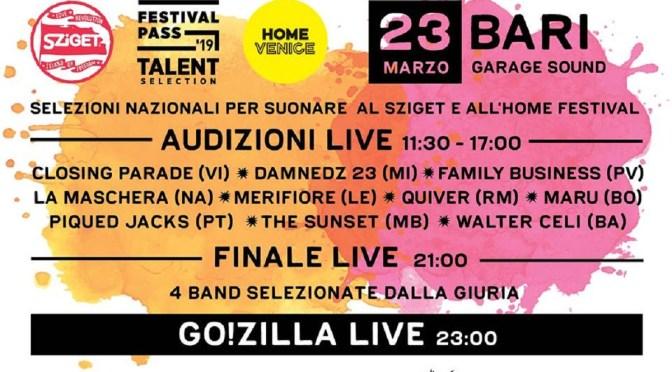 Go!Zilla live + finale nazionale per suonare allo Sziget Festival 2019! Sabato 23 al Garage Sound di Bari