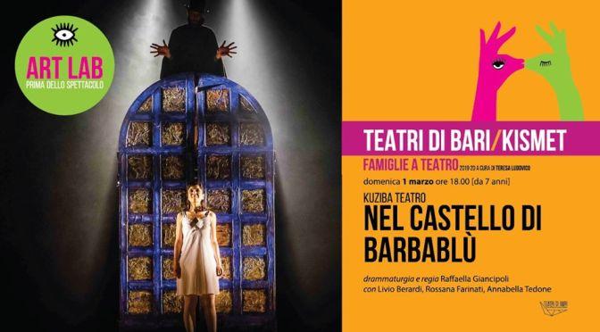 Nel Castello di Barbablù in scena al Kismet domenica 1 marzo