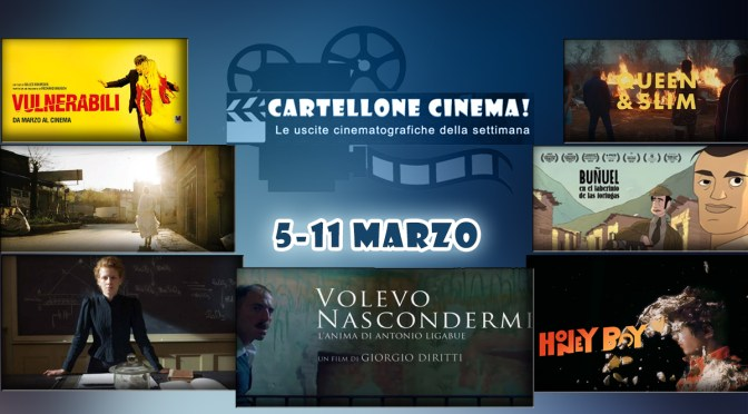 Cartellone Cinema – i film nelle sale dal 5 all'11 marzo