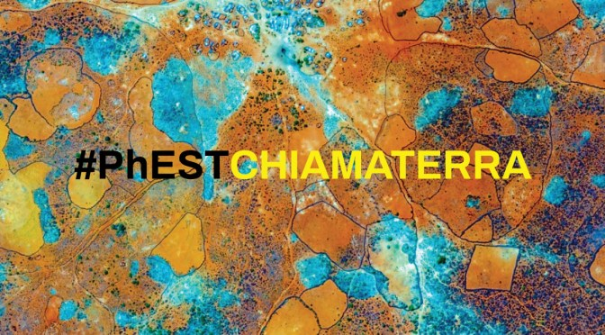 #PHESTchiamaTERRA: La V edizione del Festival Internazionale di Fotografia e Arte
