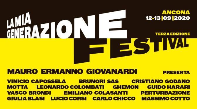 LA MIA GENERAZIONE FESTIVAL Ancona 12/13 settembre 2020