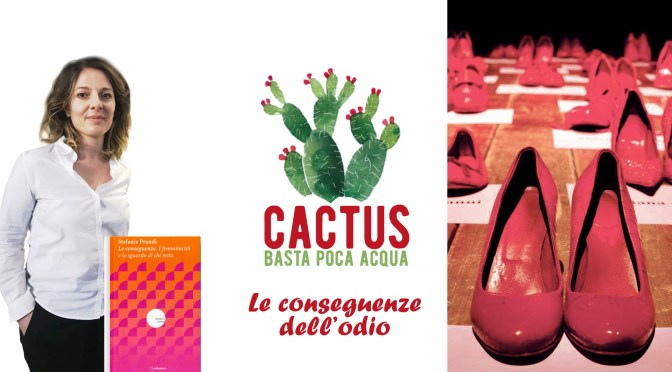 Le conseguenze dell'odio. Cactus – Basta poca acqua torna on air