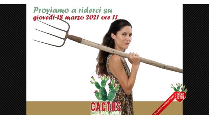 """""""Proviamo a riderci su"""" con Cactus e Arianna Porcelli Safonov"""