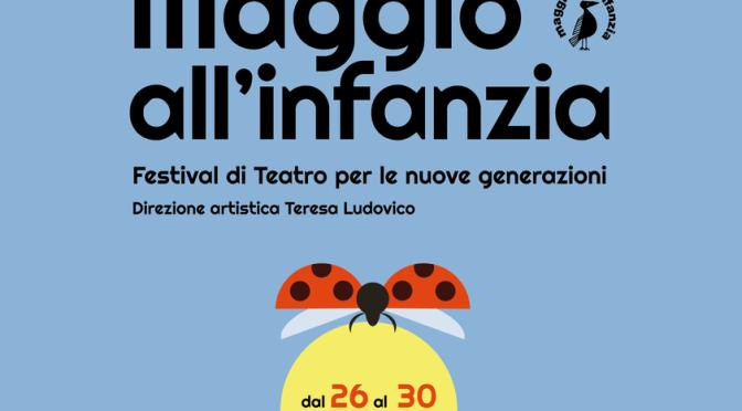 Maggio all'infanzia – Festival di Teatro per le nuove generazioni