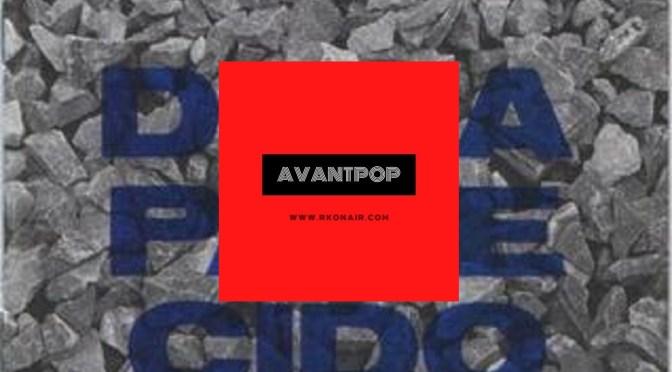AVANTPOP #214 – 04/05/2021