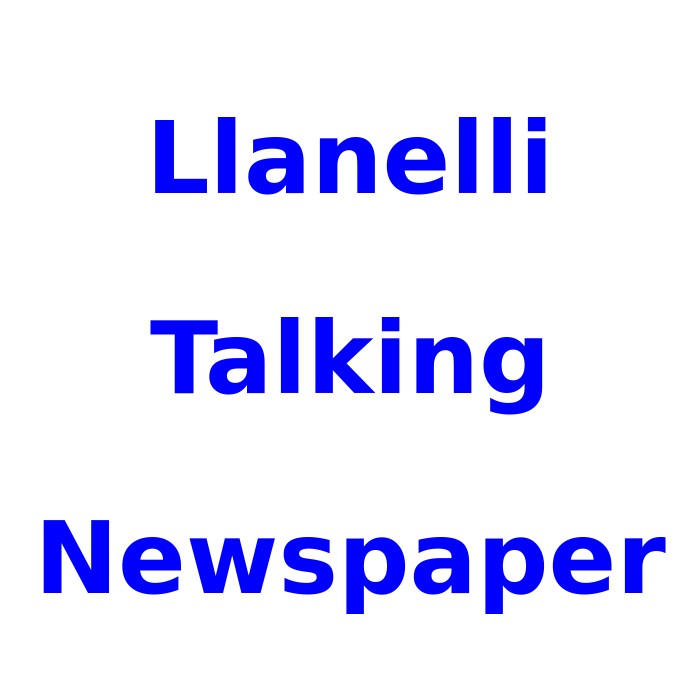 Llanelli Talking Newspaper for Friday the 7th of May 2021