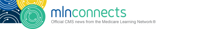 mlnconnects header cms r 600px 300dpi 01 crop - CMS Expanding Efforts to Grow COVID-19 Vaccine Confidence and Uptake Amongst Nation's Most Vulnerable