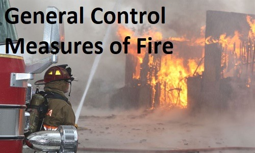 Control Measures of Fire