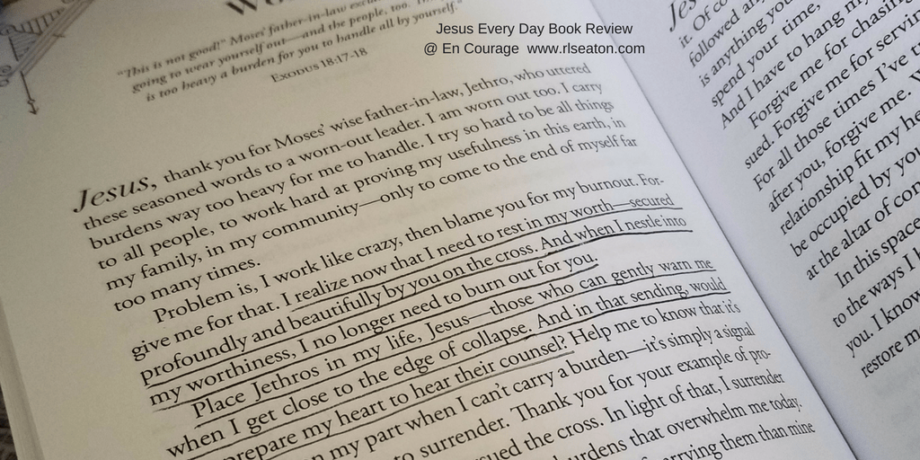Jesus Every Day Book Review@ En Courage www.rlseaton.com