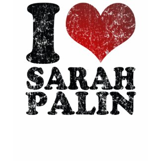 I love Sarah Palin t shirts shirt