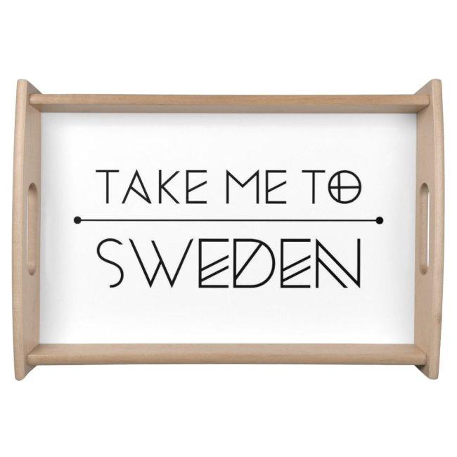 Dienblad Take me to Sweden