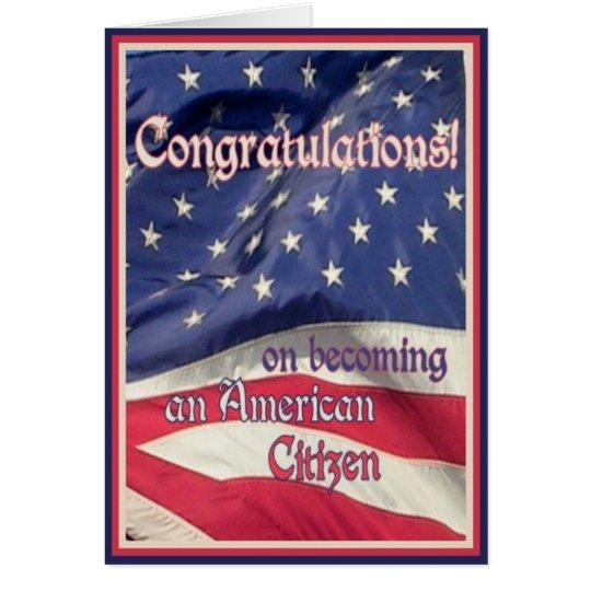 CongratulationsNew American CitizenFlag Card Zazzleca