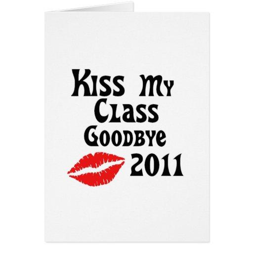 Kiss My Class Goodbye 2011 Card