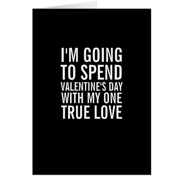 My One True Love Funny Valentines Day Card Zazzleca