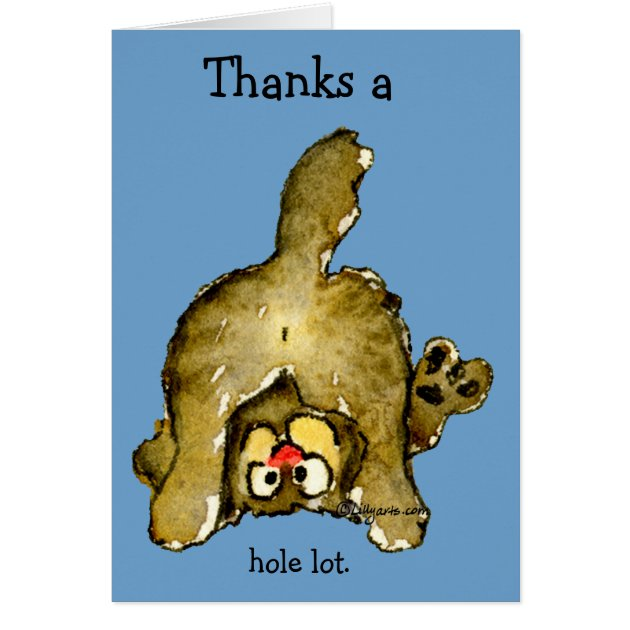 Thanks a Whole Lot Cat Thank You Card  Zazzleca