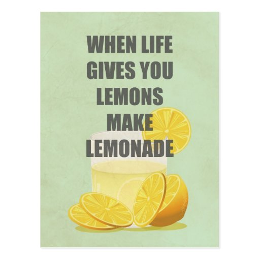 Image result for when life gives you lemons