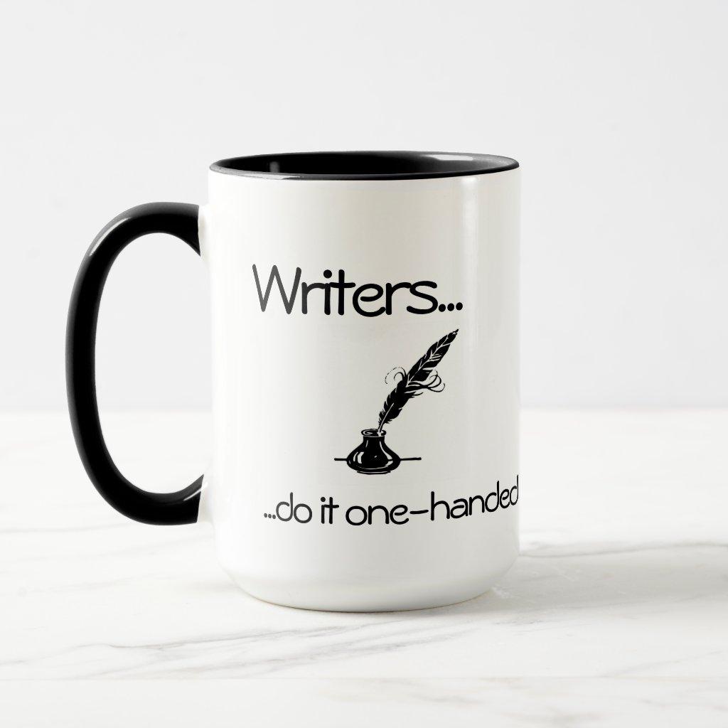 Writers do it one-handed Coffee Mug