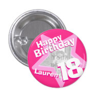 18th Birthday photo fun hot pink button/badge 1 Inch Round Button