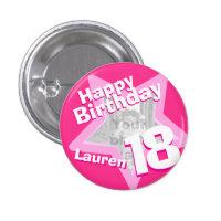 18th Birthday photo fun hot pink button/badge 1 Inch Round Button