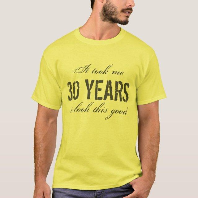 30th Birthday T-Shirt