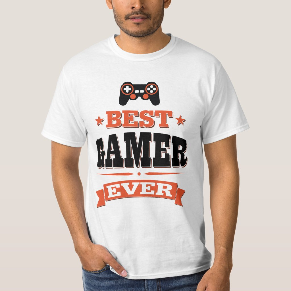 Best Gamer Ever T-Shirt
