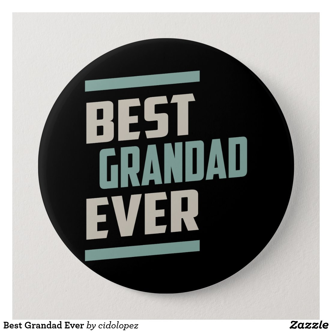 Best Grandad Ever 10 Cm Round Badge