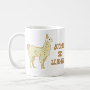 Como Se Llama?  What is your name? Coffee Mug