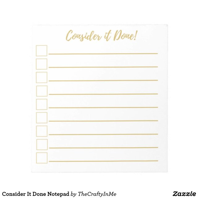 Consider It Done Notepad