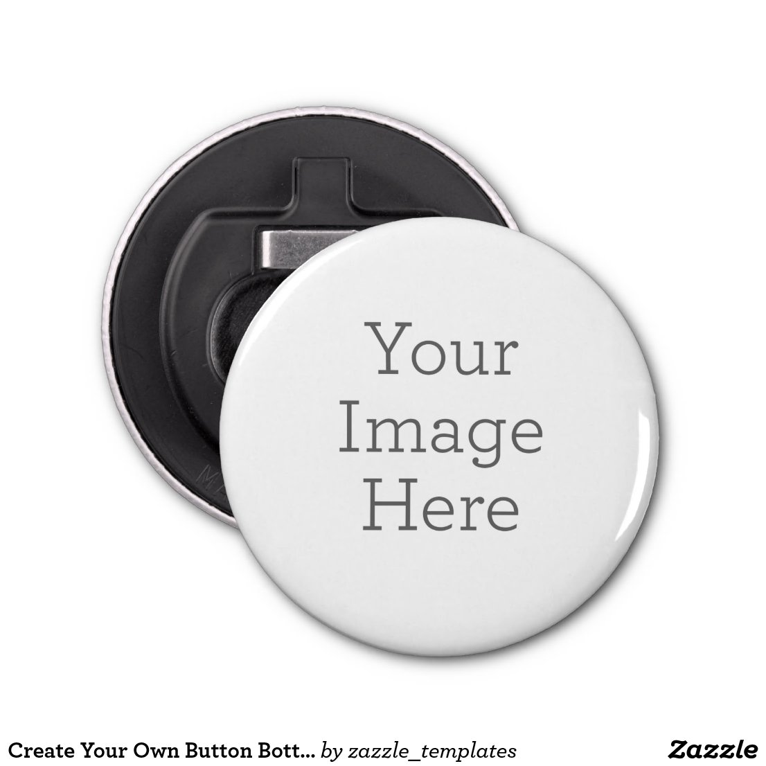 Create Your Own Button Bottle Opener