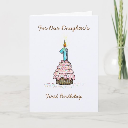 Daughter's First Birthday Card Zazzle Co Uk