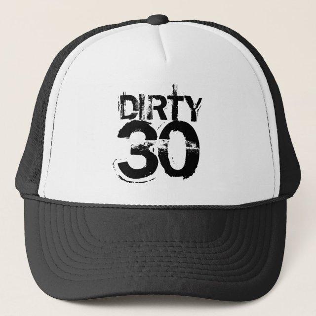 Dirty Thirty Hat