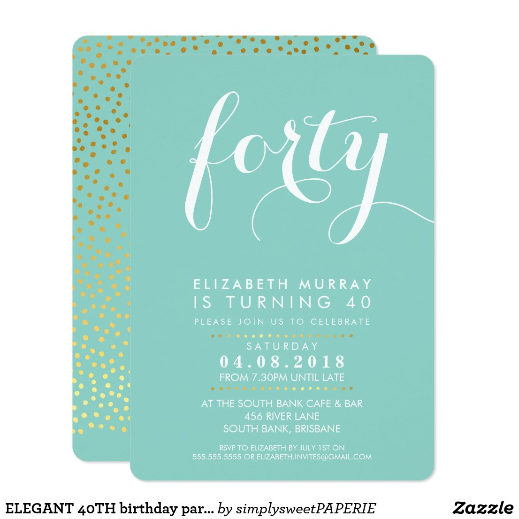 ELEGANT 40TH birthday party INVITE script mint