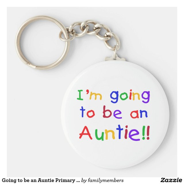 Going to be an Auntie Keyring