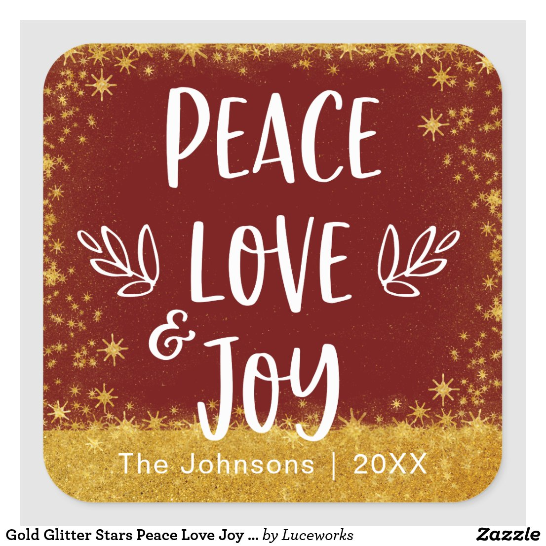 "Gold Stars on Red ""Peace Love Joy"" Add Your Name Square Sticker"