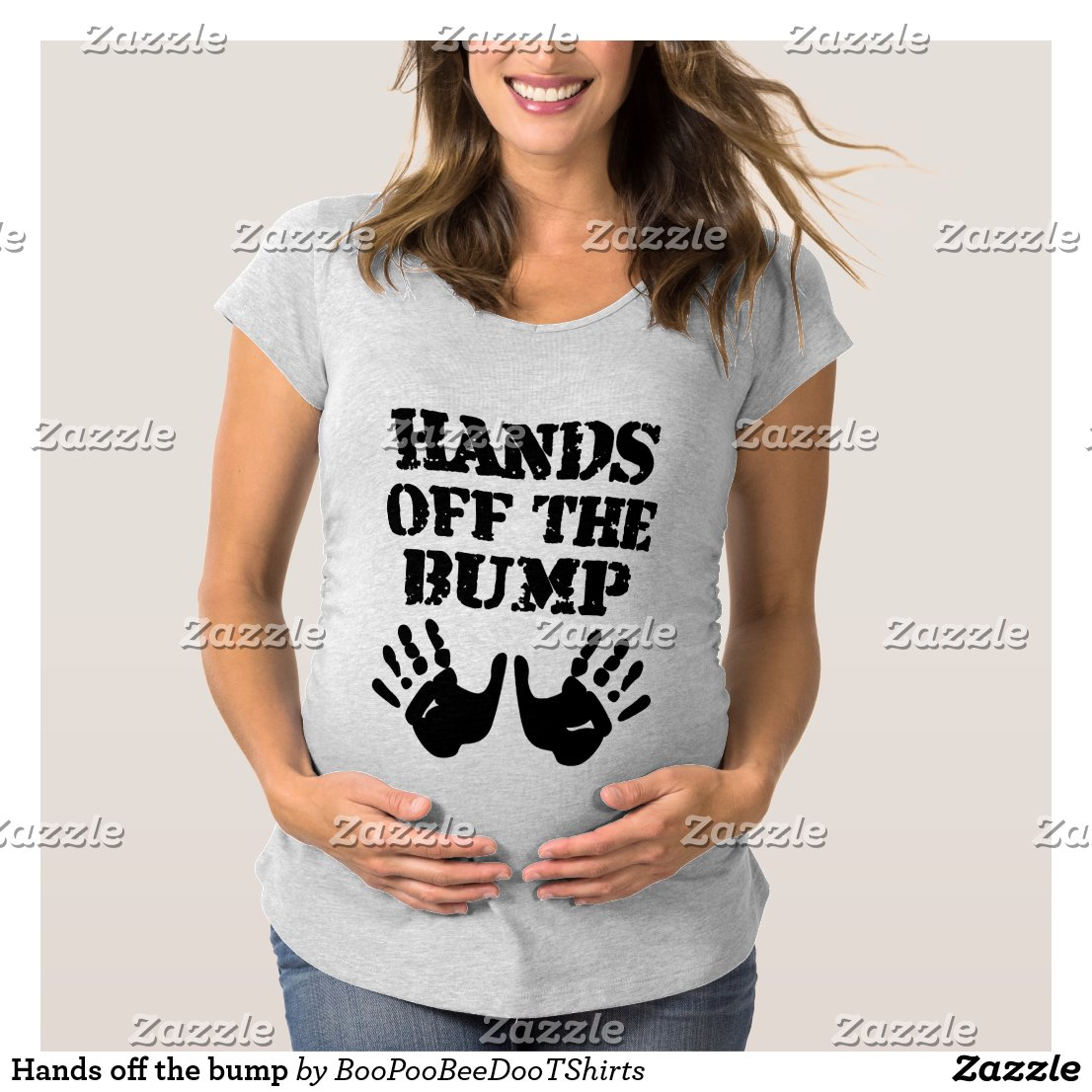 Hands off the bump maternity T-Shirt