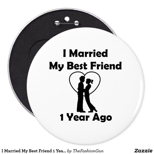 I Married My Best Friend 1 Year Ago Badge