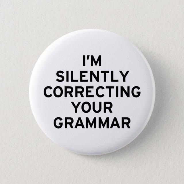 I'm Correcting Grammar Badge