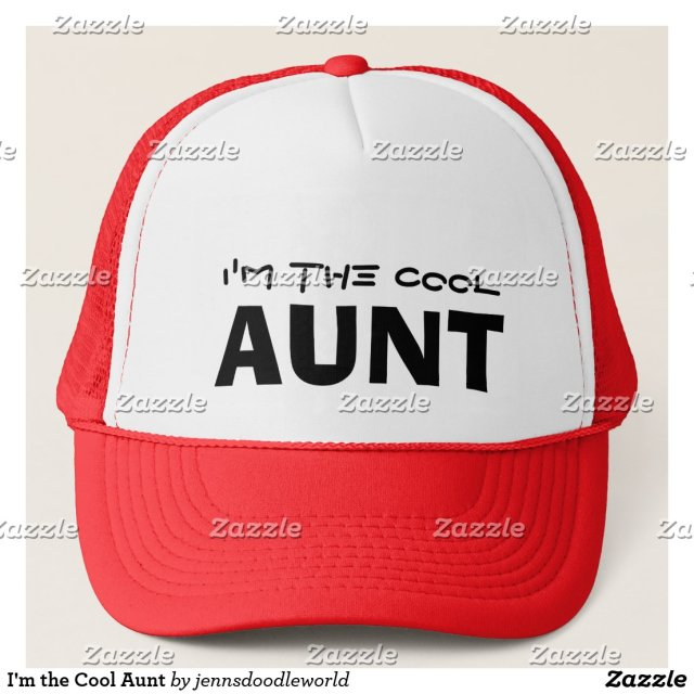 I'm the Cool Aunt Hat