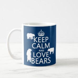 Keep Calm and Love Bears (in all colours) Coffee Mug