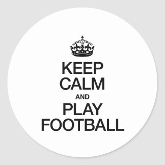 Keep Calm And Play Football Stickers and Sticker Transfer
