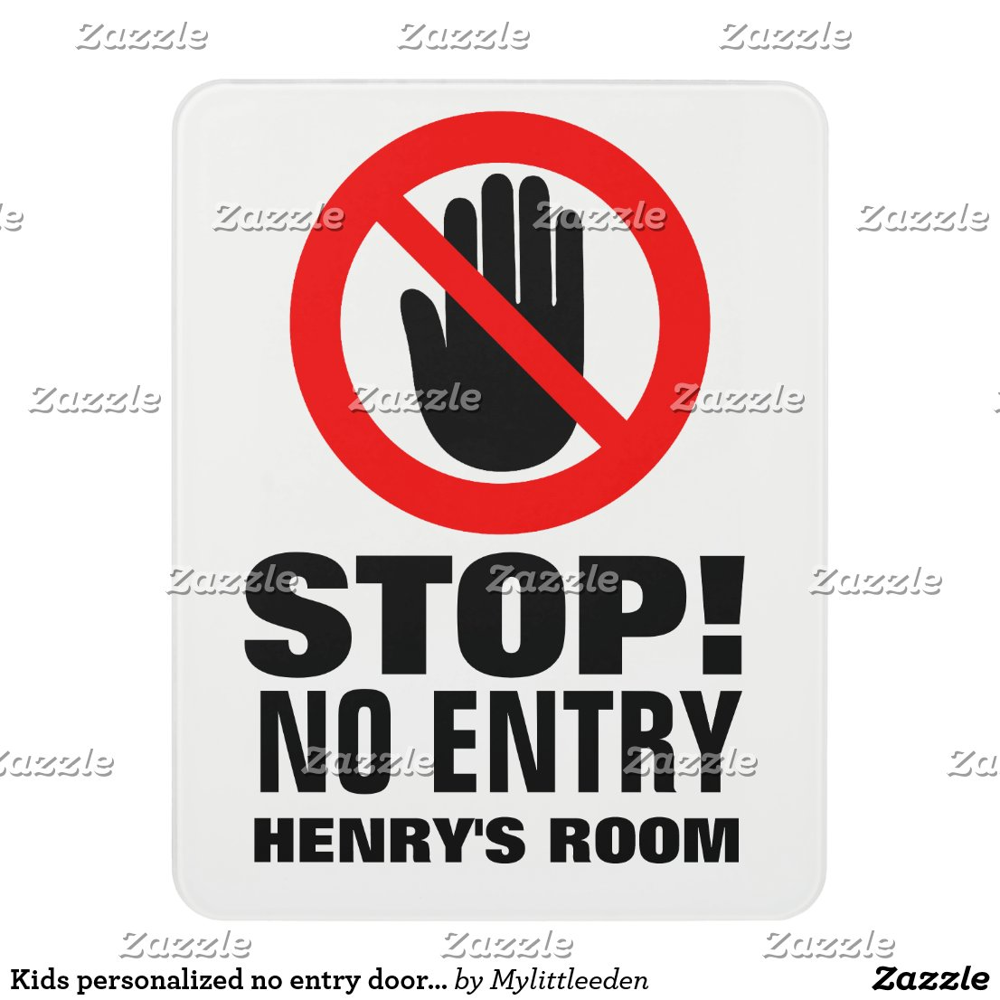 Kids personalised no entry door sign