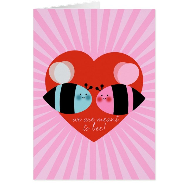 Meant to Bee Valentines Day Card