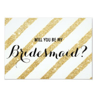 Modern brush gold stripe Will you be my Bridesmaid Invitation Card
