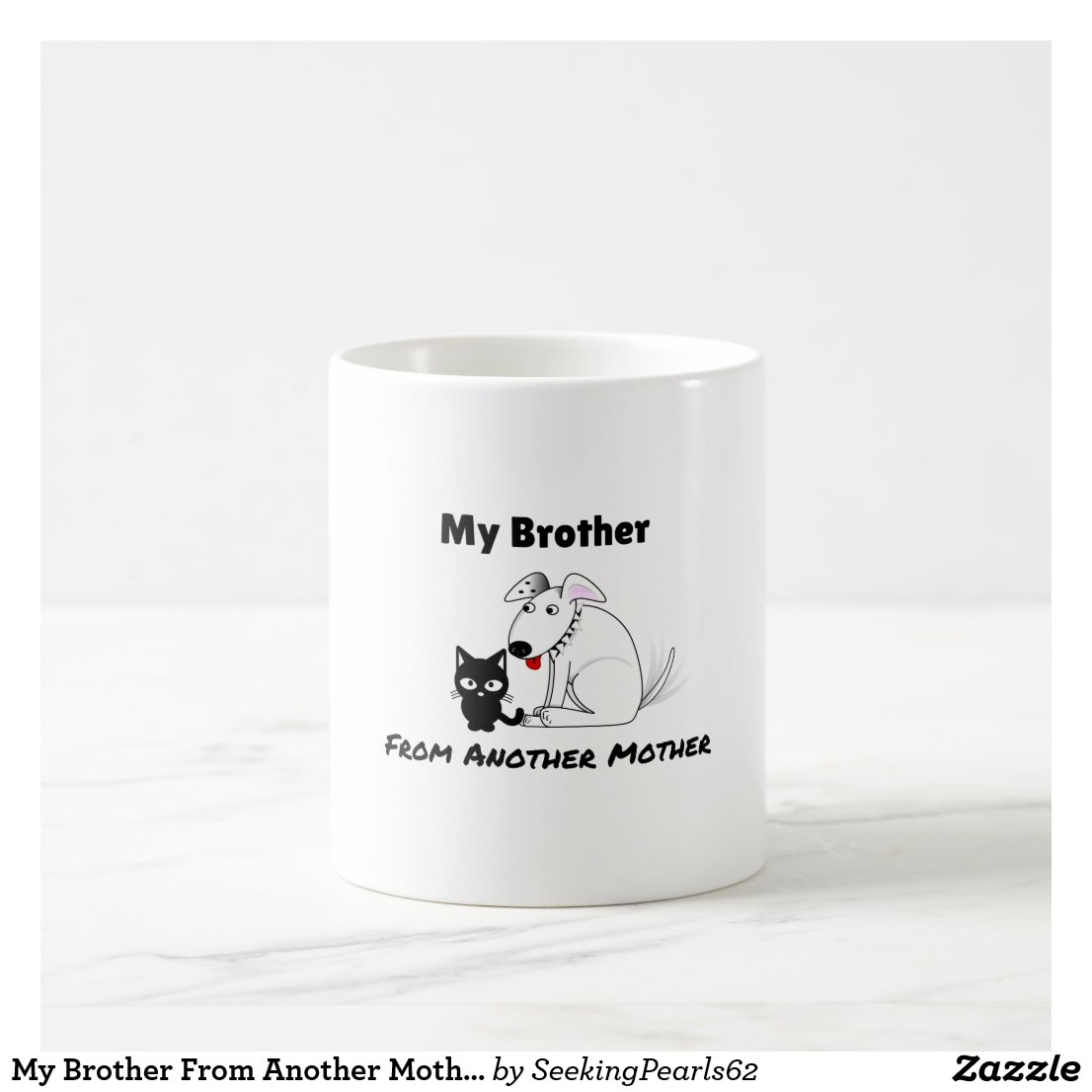 My Brother From Another Mother Mug